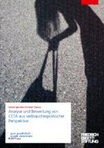 Analyse und Bewertung von CETA aus verbraucherpolitischer Perspektive