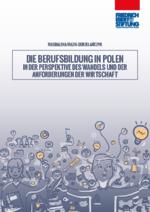 Die Berufsbildung in Polen in der Perspektive des Wandels und der Anforderungen der Wirtschaft