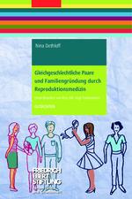 Gleichgeschlechtliche Paare und Familiengründung durch Reproduktionsmedizin