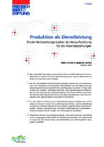 Produktion als Dienstleistung