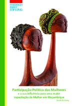 Participação política das mulheres e a sua influência para uma maior capacitação da mulher em Moçambique