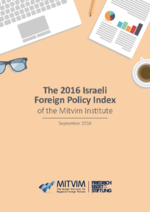 The 2016 Israeli foreign policy index of the Mitvim Institute