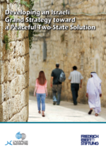 Developing an Israeli Grand Strategy toward a peaceful Two-State solution