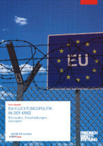 EU-Flüchtlingspolitik in der Krise