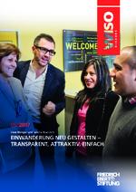 Einwanderung neu gestalten - transparent, attraktiv, einfach