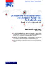 """Un mecanismo de """"derecho blando"""" par la reestructuración de la deuda soberana"""