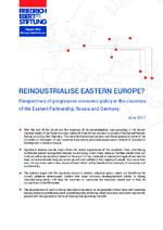 Reindustrialise Eastern Europe?