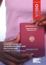 Einbürgerung im Einwanderungsland Deutschland