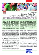 Achtung, Digital Gap! Lernen in einer digital geprägten Welt
