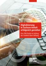 Digitalisierung in Sachsen-Anhalt erfolgreich gestalten