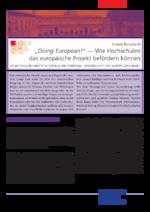 """""""Doing European!"""" - Wie Hochschulen das europäische Projekt befördern können"""