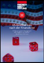 US-Großbanken nach der Finanzkrise
