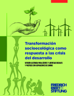 Transformación socioecológica como respuesta a las crisis del desarrollo