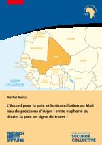 L'Accord pour la paix et la réconciliation au Mali issu du processus d'Alger
