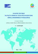 Analyse critique du pacte mondial pour des migrations sûres, ordonnées et régulières
