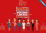 Manual de aplicación reforma laboral para dirigentes sindicales