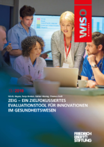 ZEIG - ein zielfokussiertes Evaluationstool für Innovationen im Gesundheitswesen