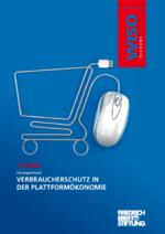 Verbraucherschutz in der Plattformökonomie