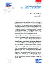 Polarização e fragilidade democrática no Brasil de 2018