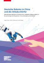 Deutsche Roboter in China und die Alibaba-Dörfer