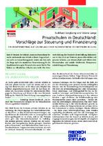 Privatschulen in Deutschland: Vorschläge zur Steuerung und Finanzierung
