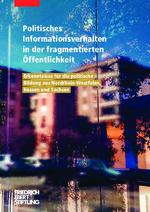 Politisches Informationsverhalten in der fragmentierten Öffentlichkeit