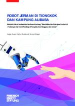 Robot Jerman di Tiongkok dan kampung Alibaba