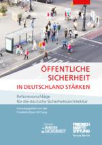 Öffentliche Sicherheit in Deutschland stärken