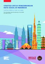 Strategi untuk pengembangan kota sosial di Indonesia