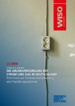 Die Grundversorgung mit Strom und Gas in Deutschland