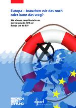 Europa - brauchen wir das noch oder kann das weg?