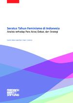 Seratus tahun feminisme di Indonesia