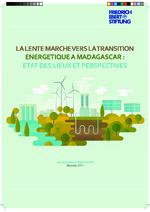 La lente marche vers la transition energetique a Madagascar