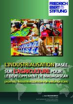 L'Industrialisation basée sur l'agriculture pour le développement de Madagascar