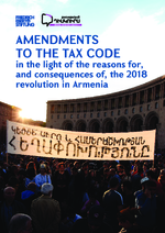 Amendments to the tax code in the light of the reasons for, and consequences of, the 2018 revolution in Armenia