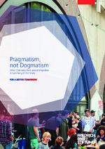 Pragmatism, not dogmatism