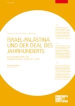 Israel-Palästina und der Deal des Jahrhunderts