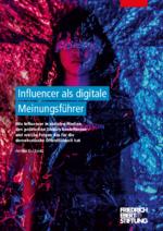 Influencer als digitale Meinungsführer
