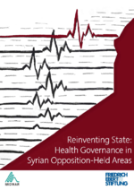 Reinventing state: Health governance in Syrian opposition-held areas