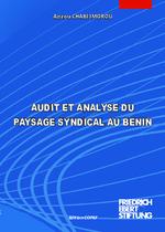 Audit et analyse du paysage syndical au Benin