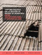 Captura política en la gestión de riesgo de desastres
