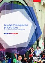 Le pays d'immigration pragmatique
