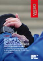 Gefährdet die Nutzung von Gesundheits-Apps und Wearables die solidarische Krankenversicherung?