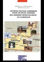 Options politico-juridiques pour un envol durable des énergies renouvelables au Cameroun