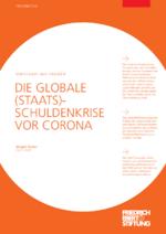 Die globale (Staats)-Schuldenkrise vor Corona
