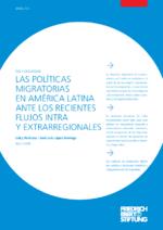 Las políticas migratorias en América Latina ante los recientes flujos intra y extrarregionales