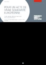 Pour un acte de vraie solidarité européenne