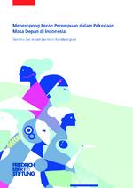 Meneropong peran perempuan dalam pekerjaan masa depan di Indonesia