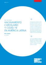 Hacinamiento carcelario y Covid-19 en América Latina