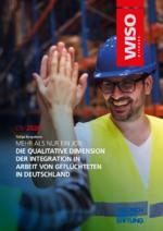 Mehr als nur ein Job: die qualitätive Dimension der Integration in Arbeit von Geflüchteten in Deutschland